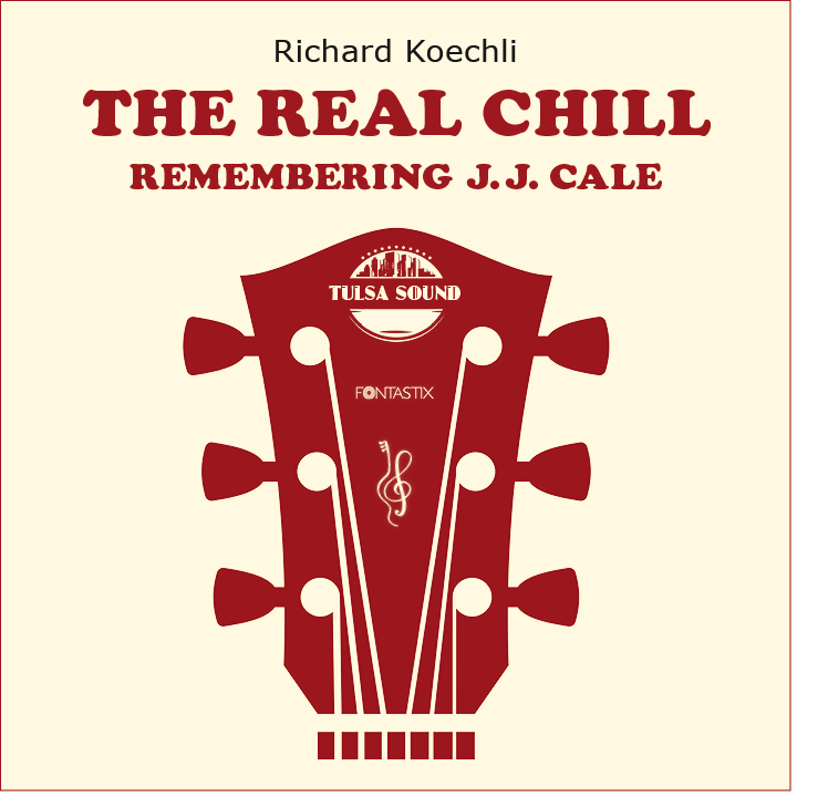 The Real Chill, Remembering J.J. Cale (2020, CD & Buch, Vinyl)